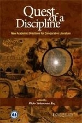 Buy Quest of a Discipline: New Academic Directions for Comparative Literature: Book