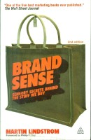 Brand Sense: Sensory Secrets Behind The Stuff We Buy 2nd Edition: Book