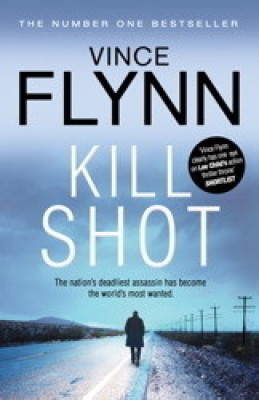 Buy Kill Shot by Vince Flynn-English-HARPER COLLINS PUB INDIA (S&S)-Paperback by Vince Flynn-English-HARPER COLLINS PUB INDIA (S&S)-Paperback: Book