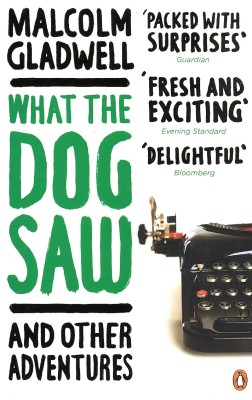 Buy What The Dog Saw: And Other Adventures: Book