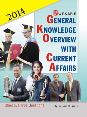 Buy General Knowledge Overview With Current Affairs: Objective Type Questions 1st Edition: Book