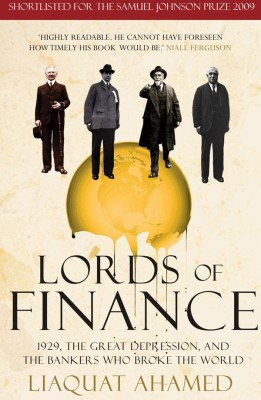 Buy Lords of Finance : 1929, The Great Depression, and the Bankers who Br: Book