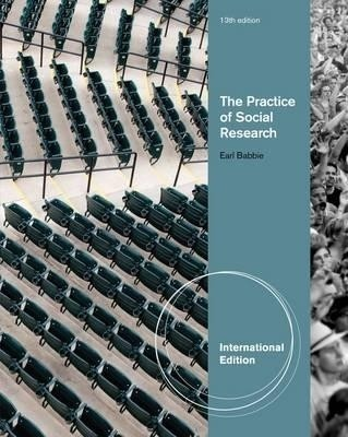 the practice of social research Buy the practice of social research 14 by earl babbie (isbn: 9781305104945) from amazon's book store everyday low prices and free delivery on eligible orders.