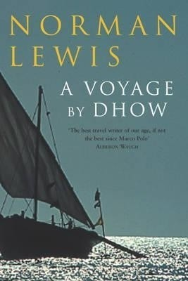 Buy Voyage by Dhow: Book
