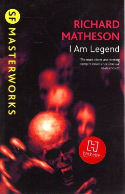 I AM LEGEND MATHESON RICHARD