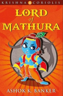 Buy Krishna Coriolis: Lord of Mathura (Book - 4): Book