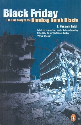 Buy Black Friday : The True Story of the Bombay Bomb Blasts: Book