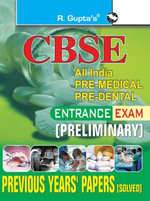Buy CBSE All India Pre-Medicals Pre-Dental Entrance Exam (Preliminary): Previous Years' Papers (Solved) 01 Edition: Book