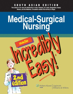 Medical-Surgical Nursing Made Incredibly Easy PDF 4th Edition Free