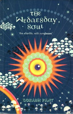 The Wednesday Soul: The Afterlife With Sunglasses price comparison at Flipkart, Amazon, Crossword, Uread, Bookadda, Landmark, Homeshop18