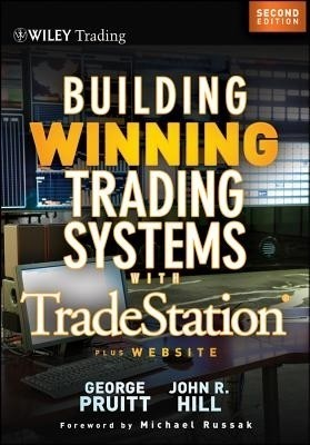 Building winning trading systems + website 2nd edition