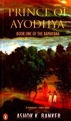Prince of Ayodhya : Book One of the Ramayana price comparison at Flipkart, Amazon, Crossword, Uread, Bookadda, Landmark, Homeshop18