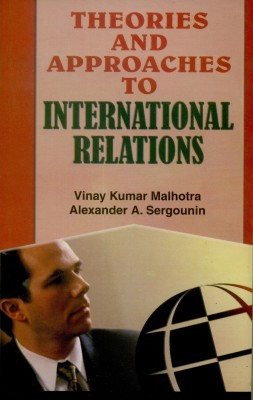 Theories and Approaches to International Relations 01 Edition price comparison at Flipkart, Amazon, Crossword, Uread, Bookadda, Landmark, Homeshop18