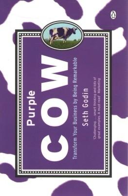 Purple Cow : Transform Your Business by Being Remarkable price comparison at Flipkart, Amazon, Crossword, Uread, Bookadda, Landmark, Homeshop18