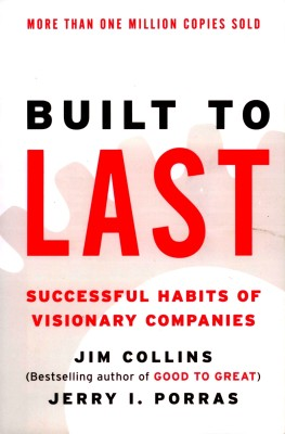 Buy Built to Last : Successful Habits of Visionary Companies: Book