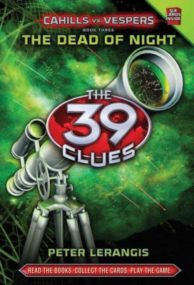 Buy The 39 Clues: The Dead Of Night Cahills Vs. Vespers (Book 3): Book