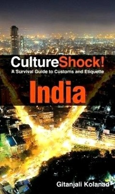 Buy CultureShock! India: A Survival Guide to Customs and Etiquette 7th Edition: Book