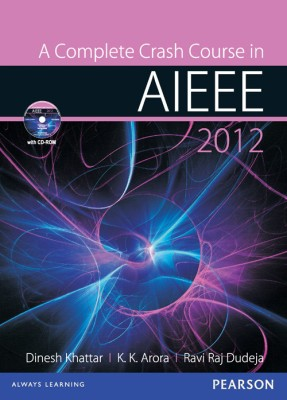 Buy A Complete Crash Course in AIEEE 2012 (With CD): Book