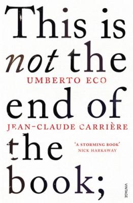This is Not the End of the Book price comparison at Flipkart, Amazon, Crossword, Uread, Bookadda, Landmark, Homeshop18