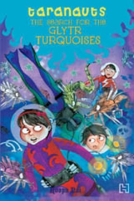 Taranauts: The Search for the Glytr Turquoise price comparison at Flipkart, Amazon, Crossword, Uread, Bookadda, Landmark, Homeshop18