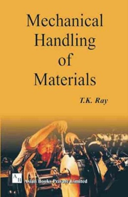 Mechanical Handling of Materials 01 Edition price comparison at Flipkart, Amazon, Crossword, Uread, Bookadda, Landmark, Homeshop18