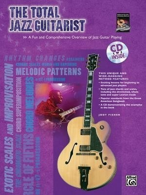 The Total Jazz Guitarist: A Fun and Comprehensive Overview of Jazz Guitar Playing, Book & CD price comparison at Flipkart, Amazon, Crossword, Uread, Bookadda, Landmark, Homeshop18