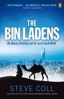 The Bin Ladens : Oil, Money, Terrorism and the Secret Saudi World: Book