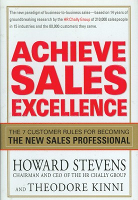 Buy Achieve Sales Excellence (The 7 Customer Rules For Becoming The New Sales Professional) HRD Edition: Book