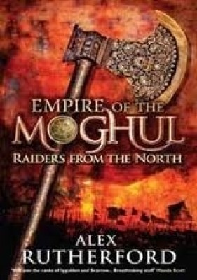 Buy Empire of the Moghul: Raiders from the North: Book