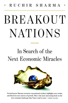 Buy Breakout Nations: In search of the Next Economic Miracles: Book