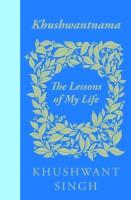 Khushwantnama: The Lessons of My Life: Book