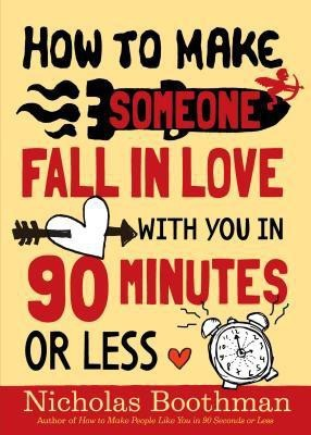 How to Make Someone Fall in Love with You in 90 Minutes or Less price comparison at Flipkart, Amazon, Crossword, Uread, Bookadda, Landmark, Homeshop18