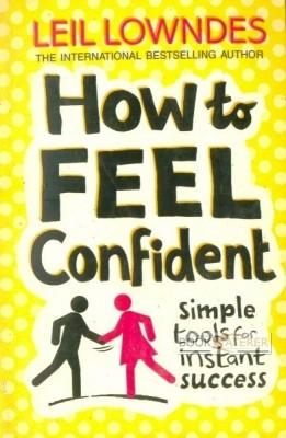 How to Feel Confident price comparison at Flipkart, Amazon, Crossword, Uread, Bookadda, Landmark, Homeshop18
