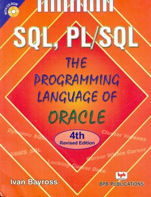 Buy SQL, PL/SQL: The Programming Language Of Oracle (With CD-ROM) 4th Revised  Edition: Book