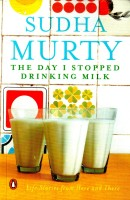 The Day I Stopped Drinking Milk: Life Stories from Here and There: Book