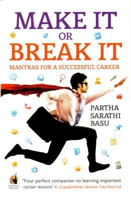 Make it or Break it: Mantras for a Successful Career price comparison at Flipkart, Amazon, Crossword, Uread, Bookadda, Landmark, Homeshop18