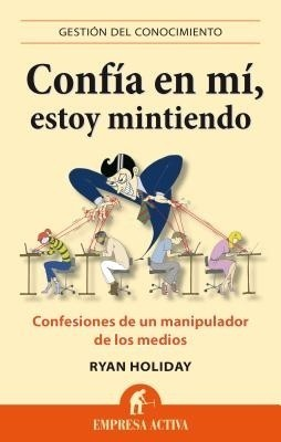 Confia En Mi, Estoy Mintiendo (Spanish) price comparison at Flipkart, Amazon, Crossword, Uread, Bookadda, Landmark, Homeshop18