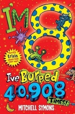 I'm 8 and I've laughed out loud 876,000 times!: Terrific Trivia about kids your age price comparison at Flipkart, Amazon, Crossword, Uread, Bookadda, Landmark, Homeshop18