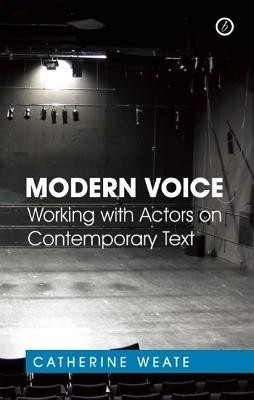 Modern Voice: Working with Actors on Contemporary Text price comparison at Flipkart, Amazon, Crossword, Uread, Bookadda, Landmark, Homeshop18