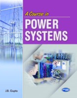 A Course in Power Systems 11th  Edition: Book