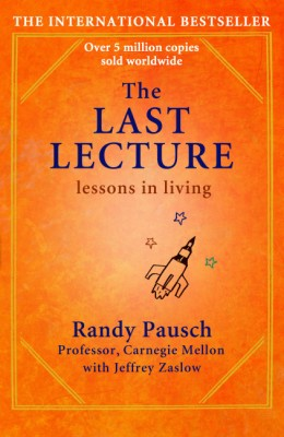 Buy The Last Lecture 1st Edition: Book