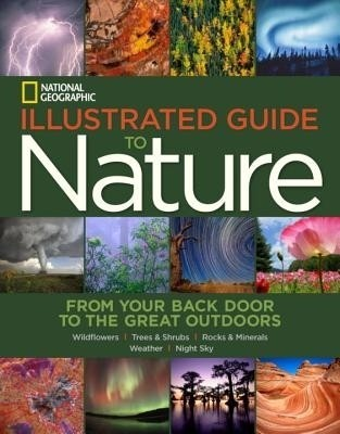 National Geographic Illustrated Guide to Nature: From Your Back Door to the Great Outdoors price comparison at Flipkart, Amazon, Crossword, Uread, Bookadda, Landmark, Homeshop18