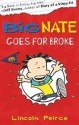 Big Nate Goes for Broke: Book