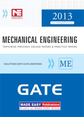 Buy GATE - 2013: Mechanical Engineering Topicwise Previous Solved Papers and Practice Papers 6th  Edition: Book