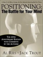 Positioning : The Battle for Your Mind 20th Edition: Book