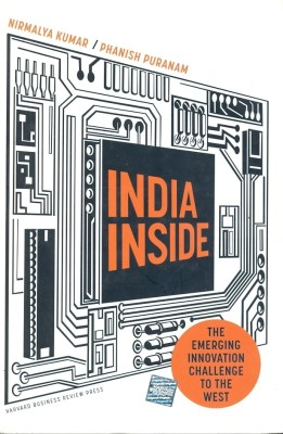 Buy India Inside: The Emerging Innovation Challenge to the West: Book