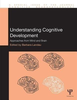 Understanding Cognitive Development: Approaches from Mind and Brain price comparison at Flipkart, Amazon, Crossword, Uread, Bookadda, Landmark, Homeshop18