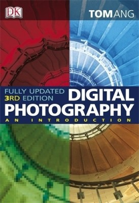Digital Photography: An Introduction price comparison at Flipkart, Amazon, Crossword, Uread, Bookadda, Landmark, Homeshop18