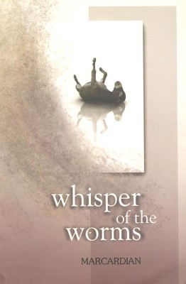 Buy WHISPER OF THE WORMS: Book