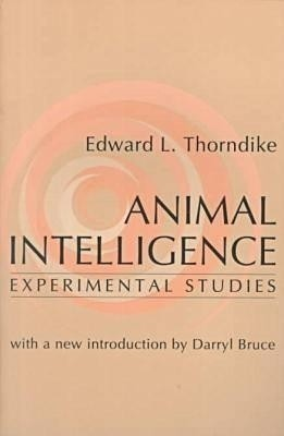 an introduction to the theory of thorndike the animal intelligence The experimental study of animal learning by e l thorndike (1874-1949) in the united states and his theory on trial-and-error learning provided the impetus for skinner's experiments on instrumental or operant conditioning thorndike's doctoral research on 'animal intelligence' in 1898 provided the.
